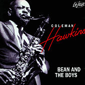 Bean And The Boys by Coleman Hawkins