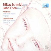 Strauss: Cello Sonata, Op. 6 - Rachmaninoff: Cello Sonata, Op. 1 by Niklas Schmidt
