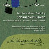Mendelssohn: Schauspielmusiken (Incidental Music) by Various Artists