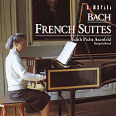 Bach: French Suites by Edith Picht-Axenfeld