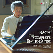 Bach: The Complete English Suites by Edith Picht-Axenfeld