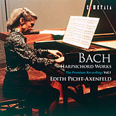 Bach: Harpsichord Works - The Premium Recordings Vol. 1 by Edith Picht-Axenfeld
