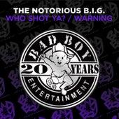 Who Shot Ya? / Warning by The Notorious B.I.G.