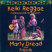 Keiki Reggae (Positive Sounds For The Youth) by Marty Dread