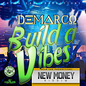 Build A Vibes - Single by Demarco