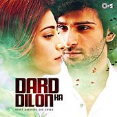 Dard Dilon Ka (Heart Breaking Sad Songs) by Various Artists