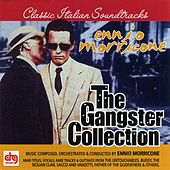 Ennio Morricone: The Gangster Collection by Ennio Morricone