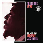 Live At The 1964 Monterey Jazz Festival by Thelonious Monk