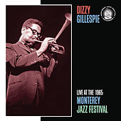 Live At The 1965 Monterey Jazz Festival by Dizzy Gillespie