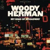 My Kind Of Broadway by Woody Herman