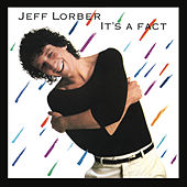 It's A Fact by Jeff Lorber