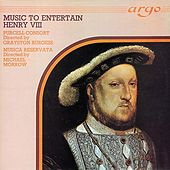 Music to Entertain Henry VIII by Various Artists