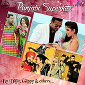 Punjabi Superhits - By Diljit, Gippy & Others by Various Artists