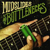 Mudslides and Bottlenecks by Various Artists