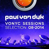 VONYC Sessions Selection 08-2014 (Presented by Paul van Dyk) by Various Artists