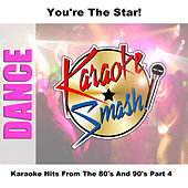 Karaoke Hits From The 80's And 90's Part 4 by Studio Group