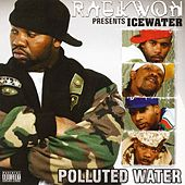 Icewater: Polluted Water by Raekwon