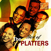 Masters Of The Last Century: Best of The Platters by The Platters