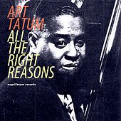 All the Right Reasons by Art Tatum