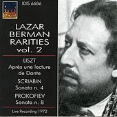 Lazar Berman Rarities, Vol. 2 (Recorded 1972) by Lazar Berman