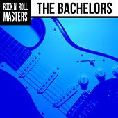 Rock n'  Roll Masters: The Bachelors by The Bachelors