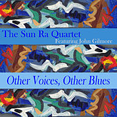 Other Voices, Other Blues by Sun Ra