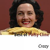 Best of Patsy Cline: Crazy by Patsy Cline