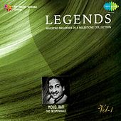 Legends: Mohd. Rafi - The Incomparable, Vol. 1 by Mohd. Rafi