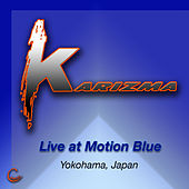 Live at Motion Blue by Karizma
