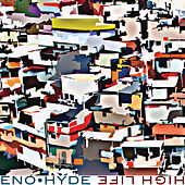 High Life by Eno • Hyde