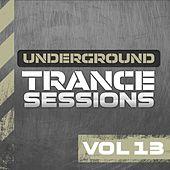 Underground Trance Sessions Vol. 13 - EP by Various Artists