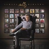 Son 45 by Ismael Miranda