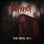 The Devil In I by Slipknot