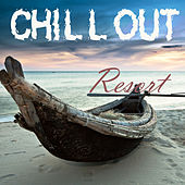 CHILL OUT RESORT The Sound of Relief by Various Artists