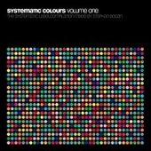 Systematic Colours - Volume One by Various Artists