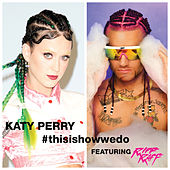 This Is How We Do by Katy Perry