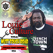 Must Touch Road by Louie Culture