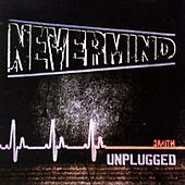 Nevermind (Unplugged) by Smith
