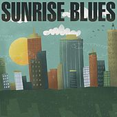 Sunrise Blues by Various Artists