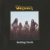 Setting Forth (Deluxe Edition) by Odyssey