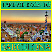 Take Me Back To Barcelona by Spirit