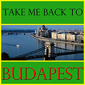 Take Me Back To Budapest by Spirit