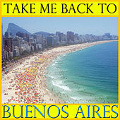 Take Me Back To Buenos Aires by Spirit