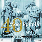40 Most Popular Classical Compositions Vol.1 by Various Artists