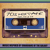 70's Mixtape Vol. 3 & 4 - Music Inspired by Guardians of the Galaxy by Various Artists