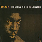 Traneing In [Rudy Van Gelder edition] by John Coltrane