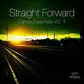 Straight Forward - Dance Essentials, Vol. 1 by Various Artists