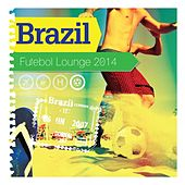 Brazil, Futebol Lounge 2014 by Various Artists