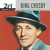 20th Century Masters: The Millennium Collection... by Bing Crosby