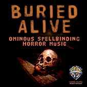 Buried Alive: Ominous Spellbinding Horror Movie Music by Hollywood Film Music Orchestra